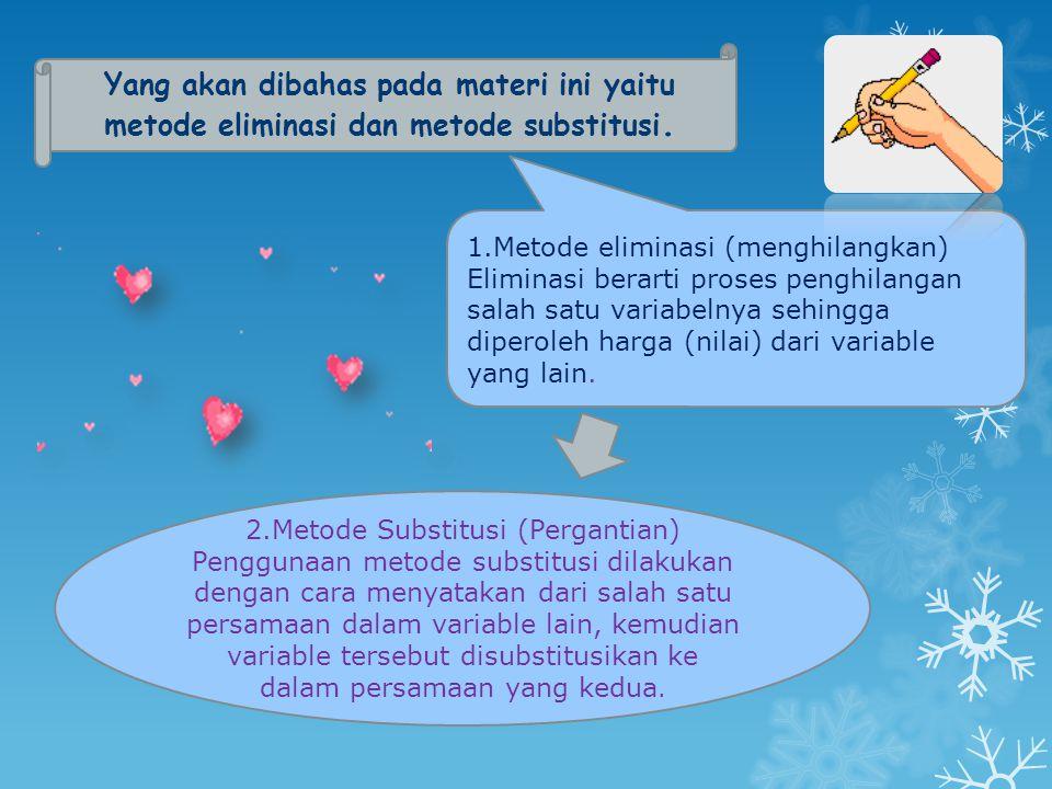 2.Metode Substitusi (Pergantian)