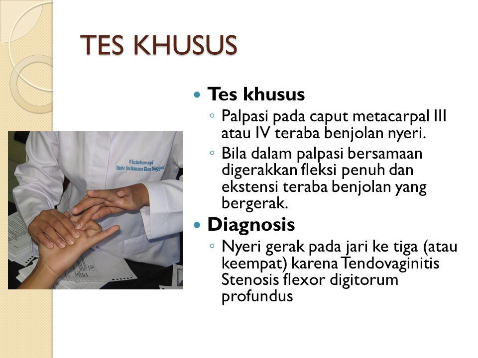 TES KHUSUS Tes khusus Diagnosis