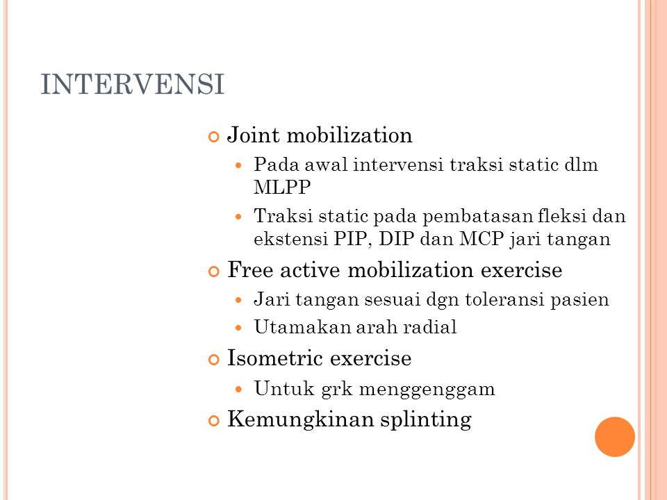 INTERVENSI Joint mobilization Free active mobilization exercise