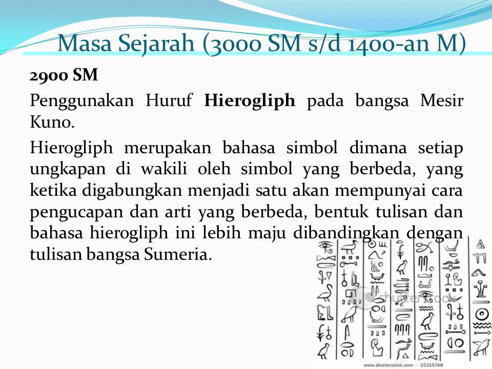 Masa Sejarah (3000 SM s/d 1400-an M)