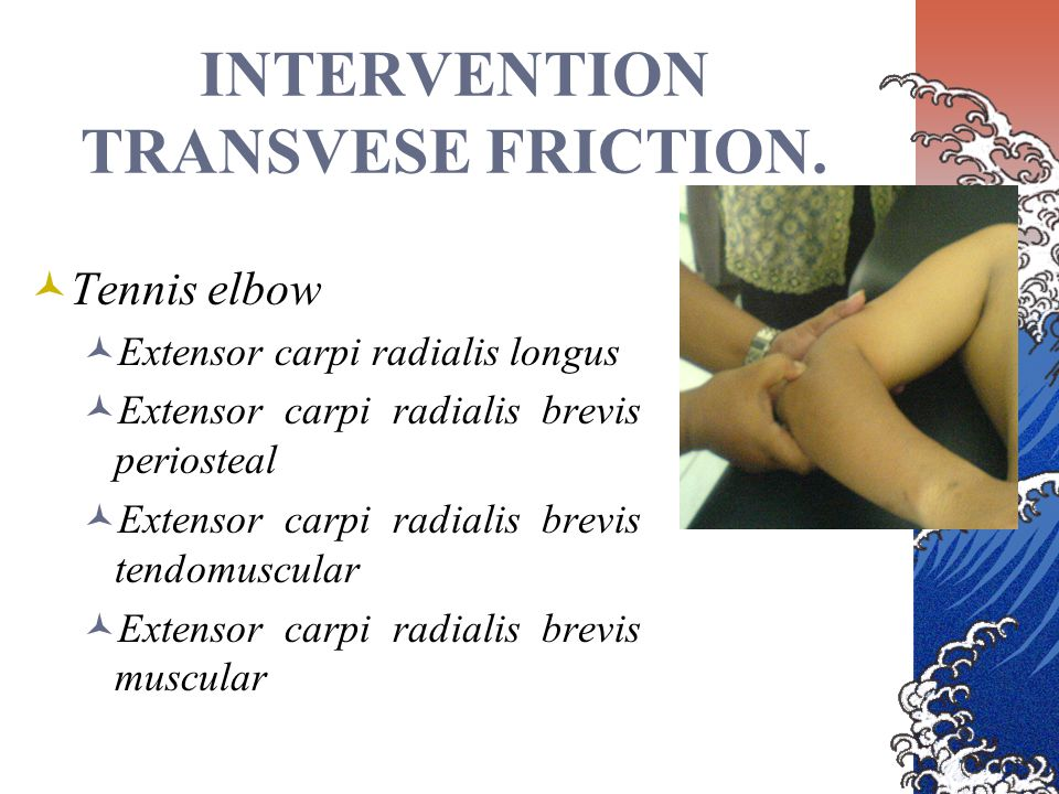 INTERVENTION TRANSVESE FRICTION.