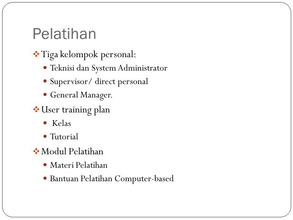 Pelatihan Tiga kelompok personal: User training plan Modul Pelatihan