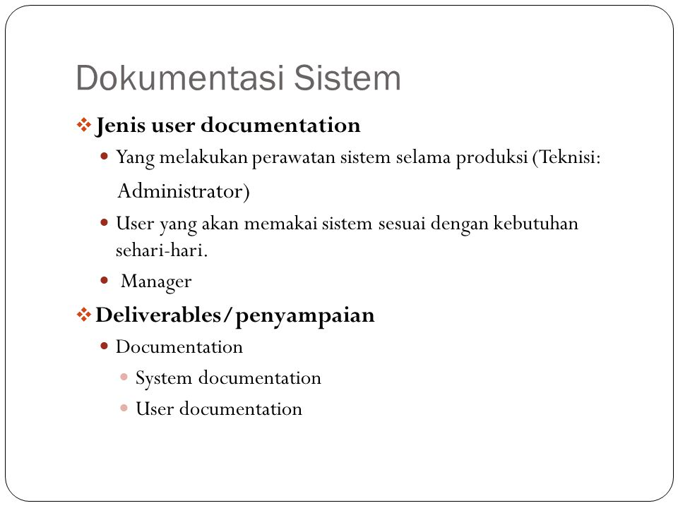 Dokumentasi Sistem Jenis user documentation Administrator)