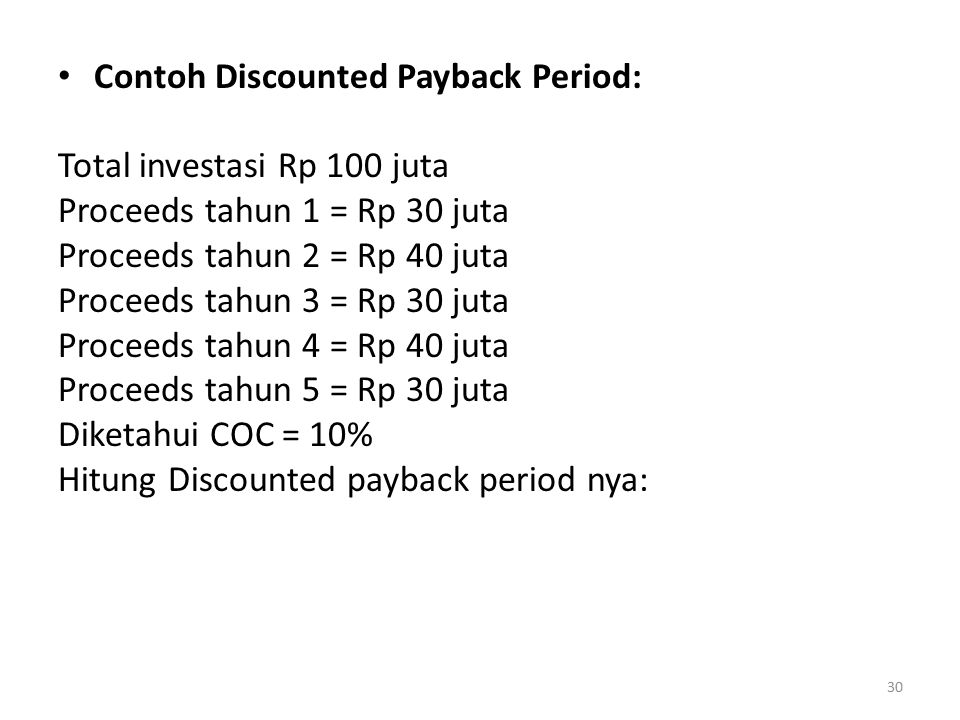 Contoh Discounted Payback Period: