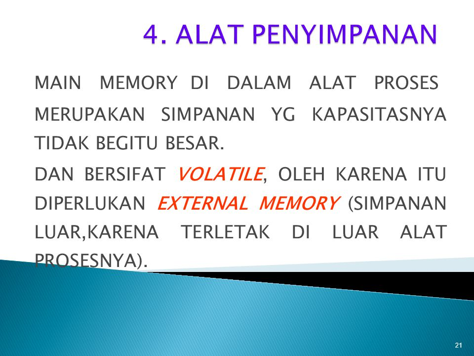 4. ALAT PENYIMPANAN MAIN MEMORY DI DALAM ALAT PROSES