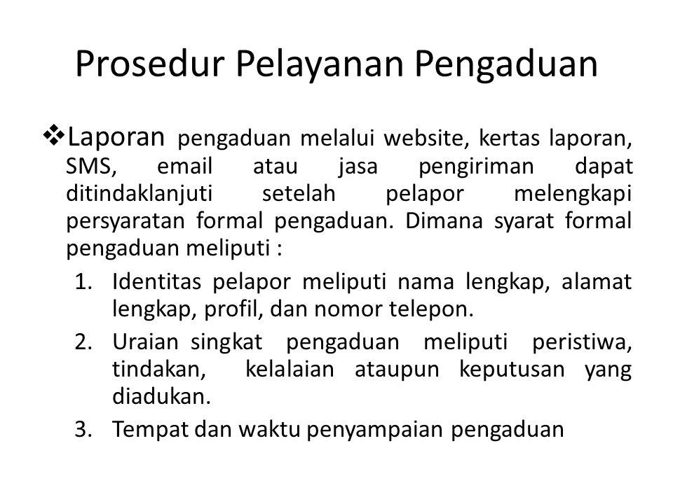 Prosedur Pelayanan Pengaduan