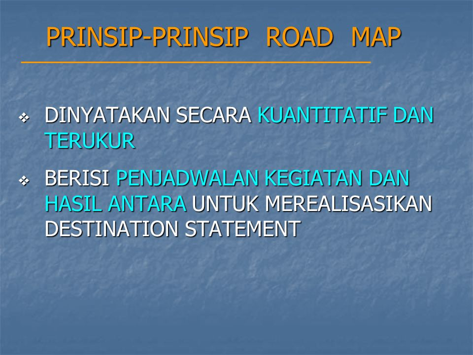PRINSIP-PRINSIP ROAD MAP