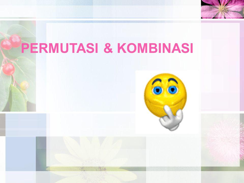 PERMUTASI & KOMBINASI
