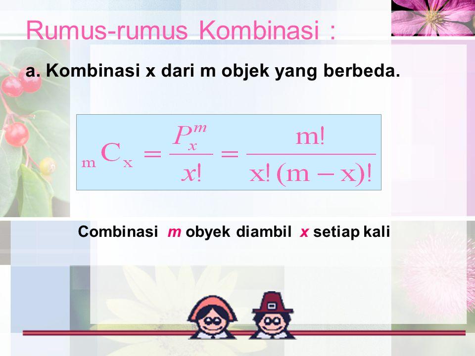 Rumus-rumus Kombinasi :