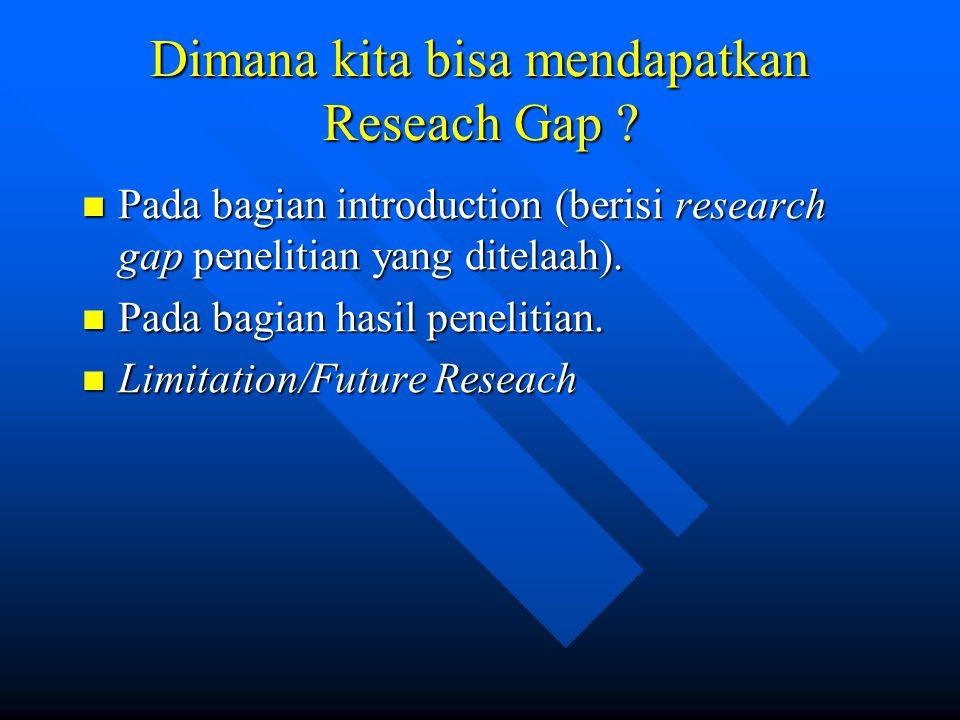 Dimana kita bisa mendapatkan Reseach Gap