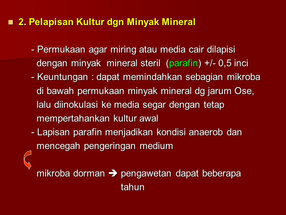 2. Pelapisan Kultur dgn Minyak Mineral