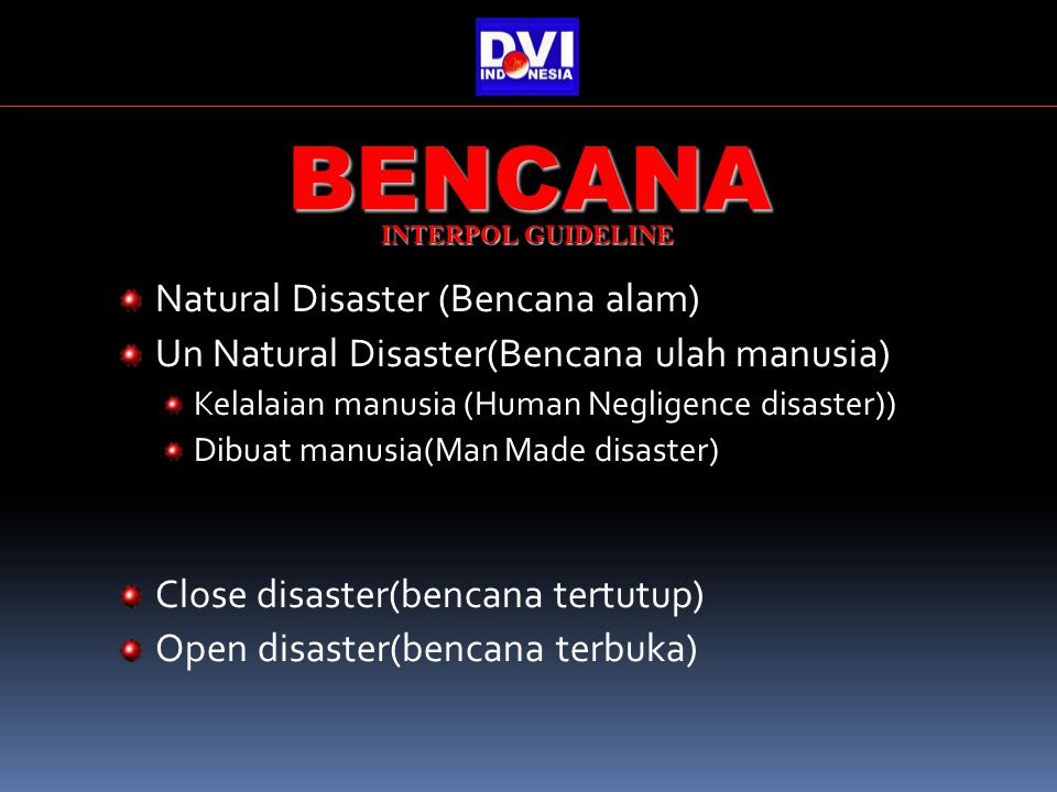 BENCANA Natural Disaster (Bencana alam)
