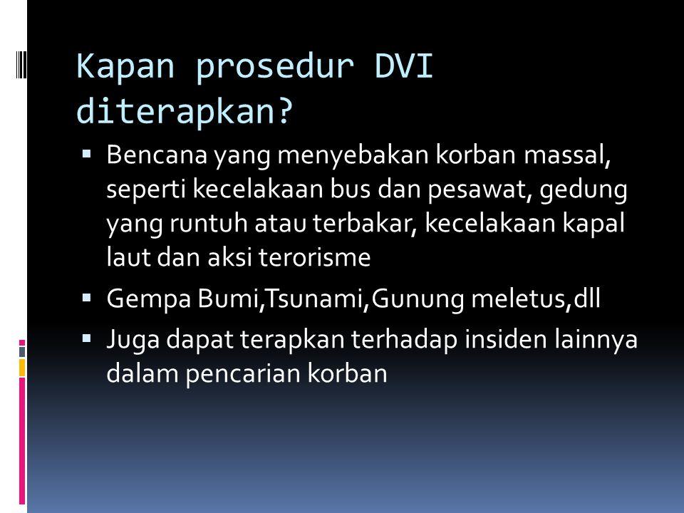Kapan prosedur DVI diterapkan