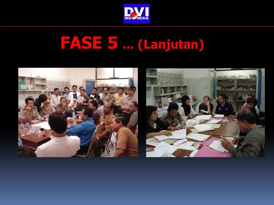FASE 5 ... (Lanjutan)