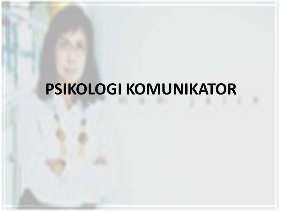 PSIKOLOGI KOMUNIKATOR