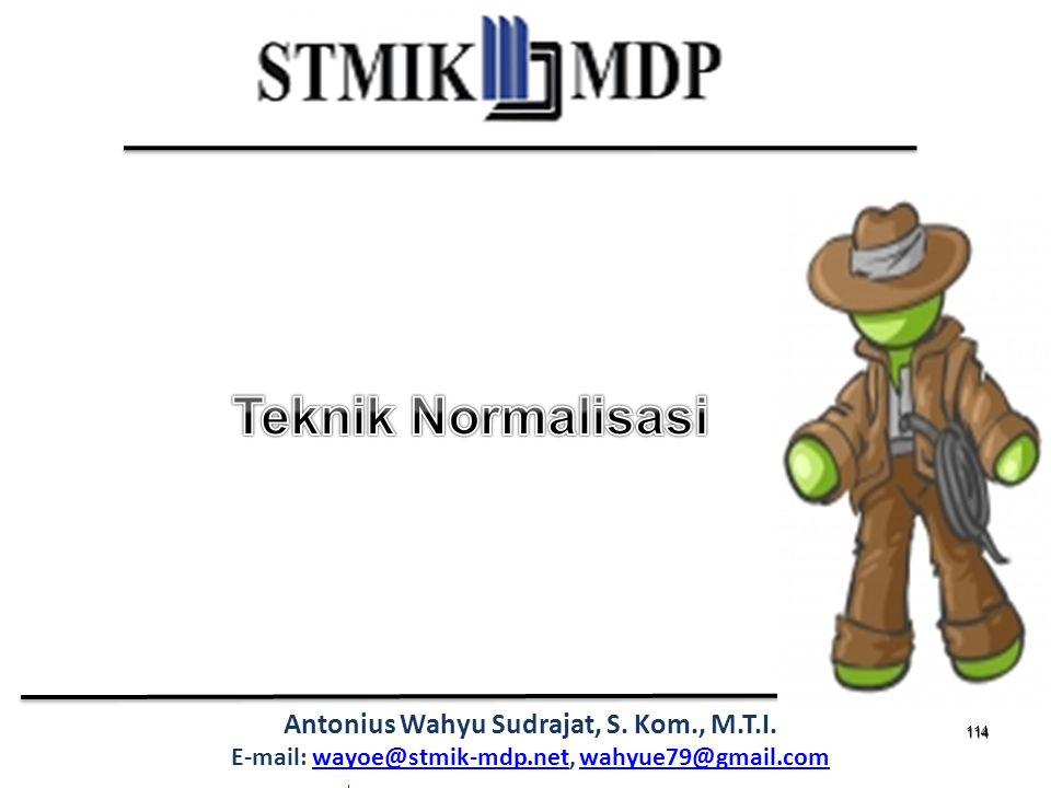 Teknik Normalisasi 114 114