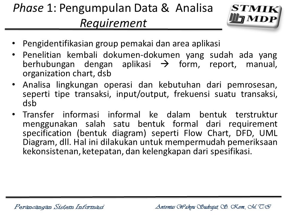 Phase 1: Pengumpulan Data & Analisa Requirement