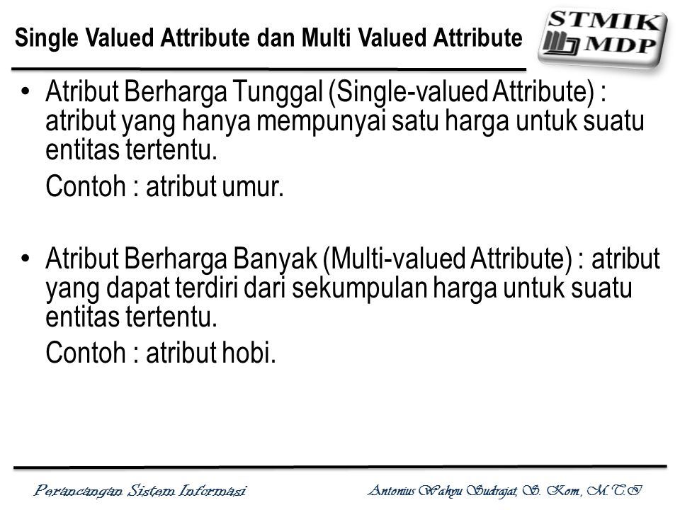 Single Valued Attribute dan Multi Valued Attribute