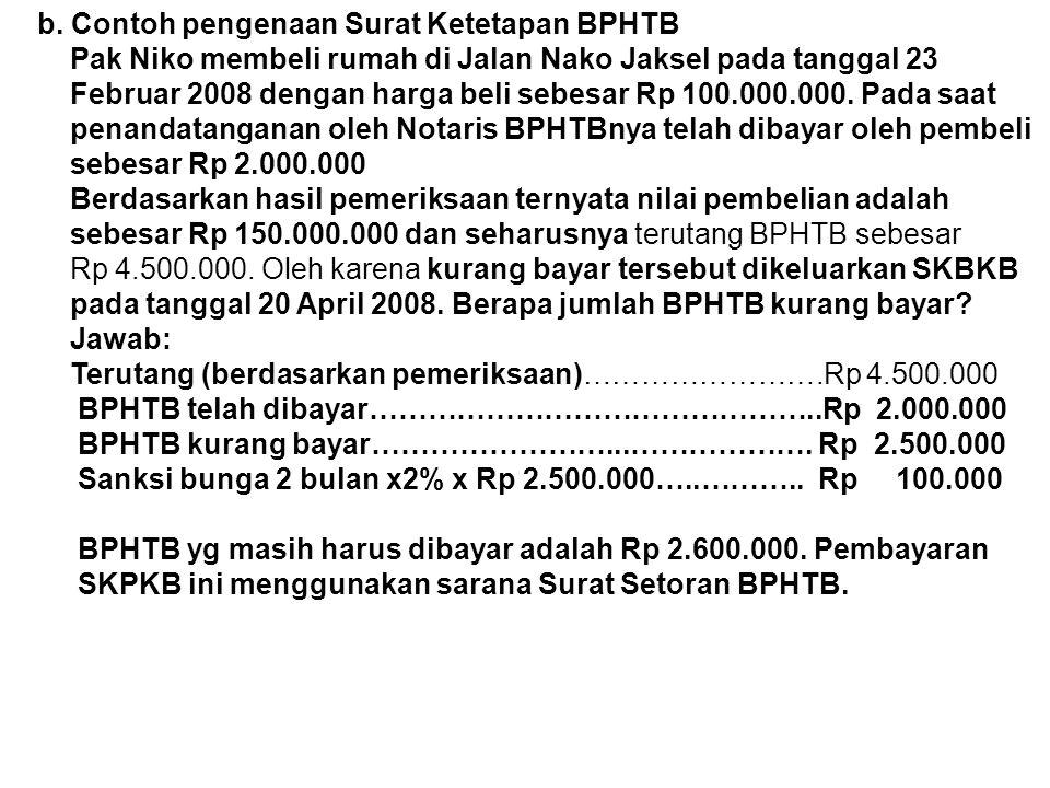 b. Contoh pengenaan Surat Ketetapan BPHTB
