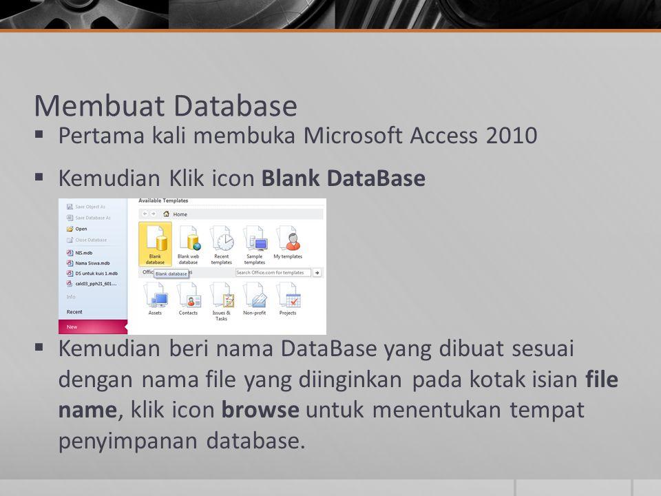 Membuat Database Pertama kali membuka Microsoft Access 2010