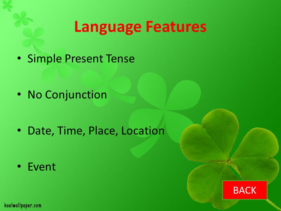 Language Features Simple Present Tense No Conjunction
