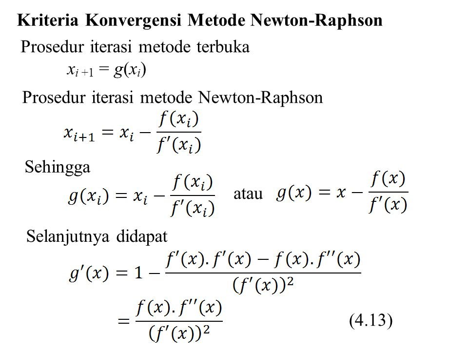 Kriteria Konvergensi Metode Newton-Raphson