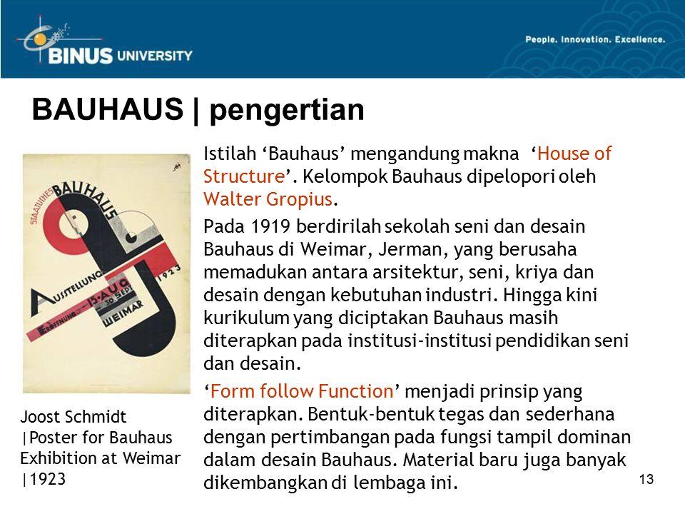 BAUHAUS | pengertian Istilah 'Bauhaus' mengandung makna 'House of Structure'. Kelompok Bauhaus dipelopori oleh Walter Gropius.