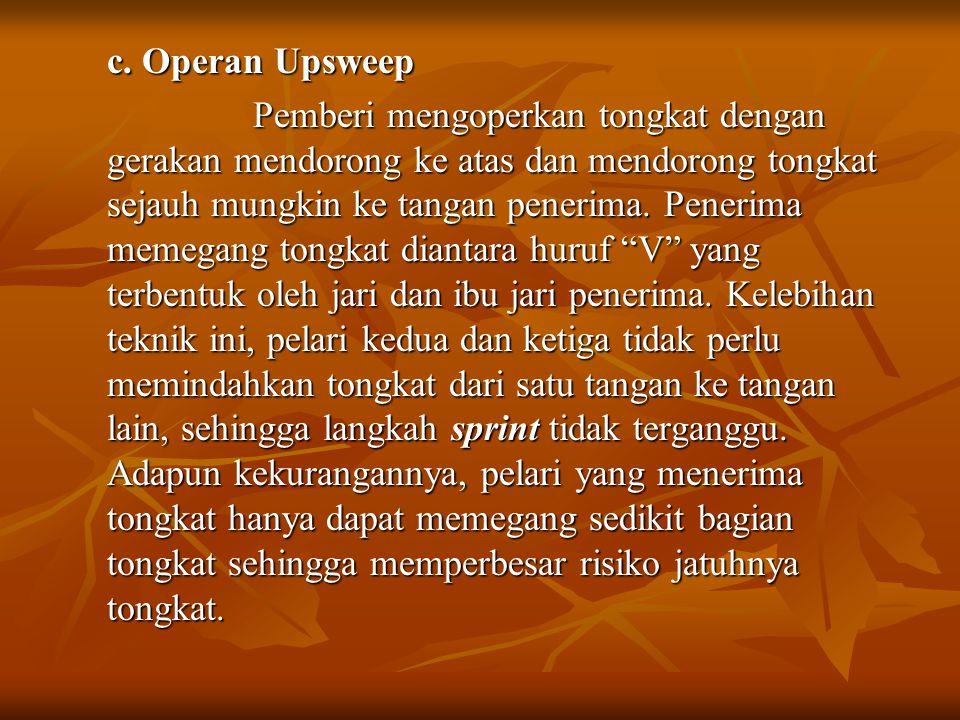 c. Operan Upsweep