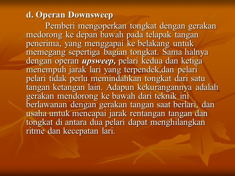 d. Operan Downsweep