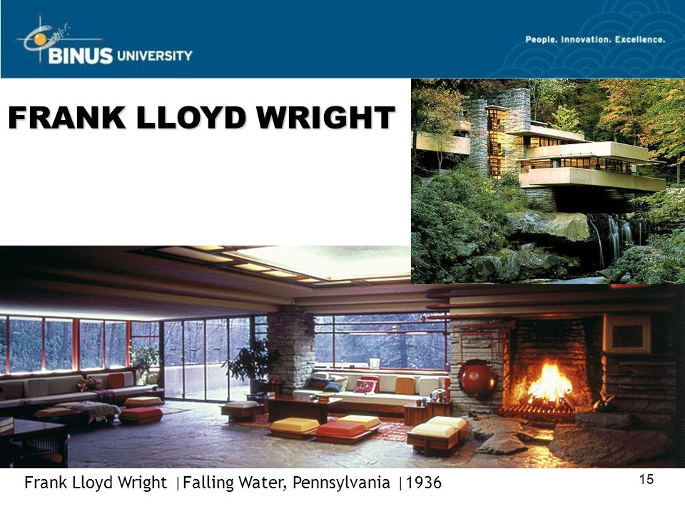 FRANK LLOYD WRIGHT Frank Lloyd Wright |Falling Water, Pennsylvania |1936 15