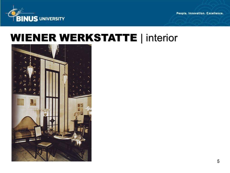 WIENER WERKSTATTE | interior