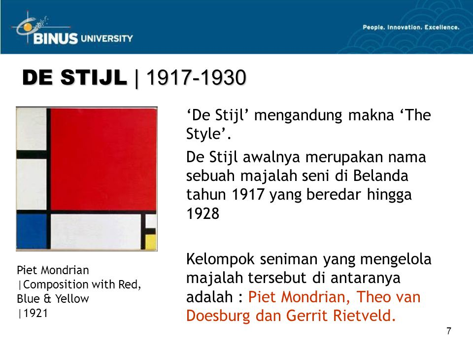 DE STIJL | 1917-1930 'De Stijl' mengandung makna 'The Style'.