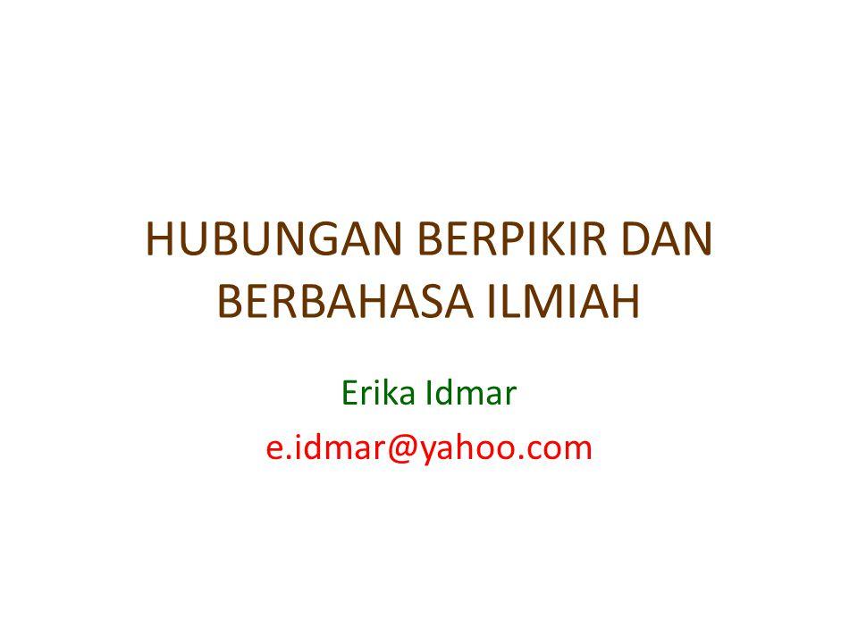 HUBUNGAN BERPIKIR DAN BERBAHASA ILMIAH