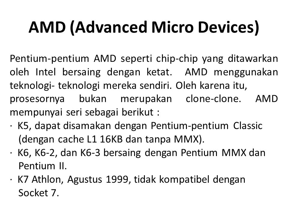 AMD (Advanced Micro Devices)
