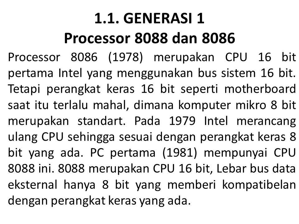 1.1. GENERASI 1 Processor 8088 dan 8086