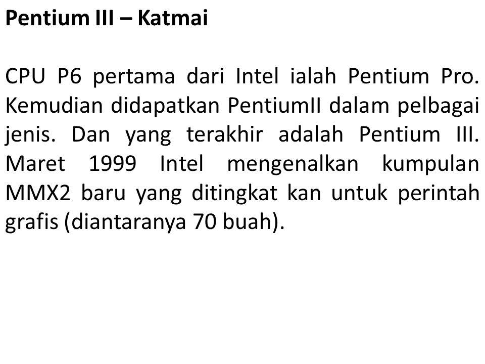 Pentium III – Katmai