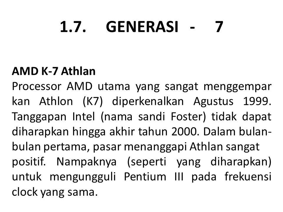 1.7. GENERASI - 7 AMD K-7 Athlan