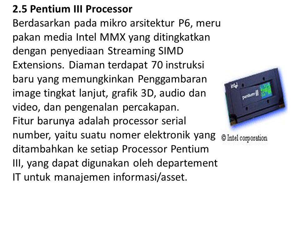 2.5 Pentium III Processor