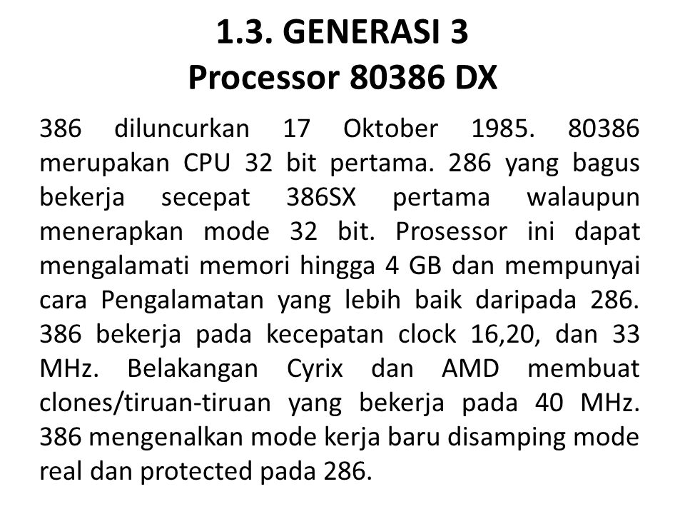 1.3. GENERASI 3 Processor 80386 DX
