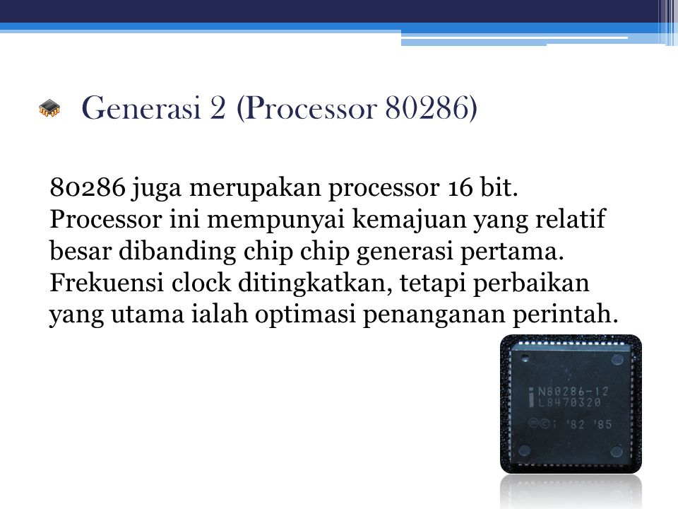 Generasi 2 (Processor 80286)