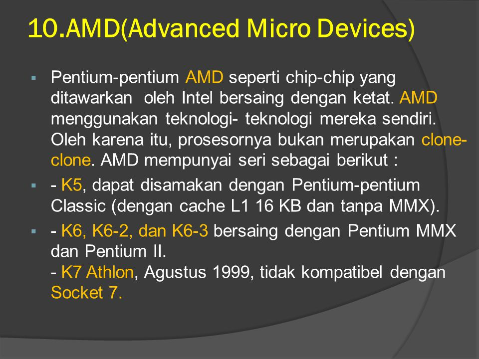 10.AMD(Advanced Micro Devices)