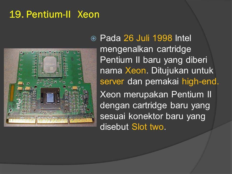 19. Pentium-II Xeon