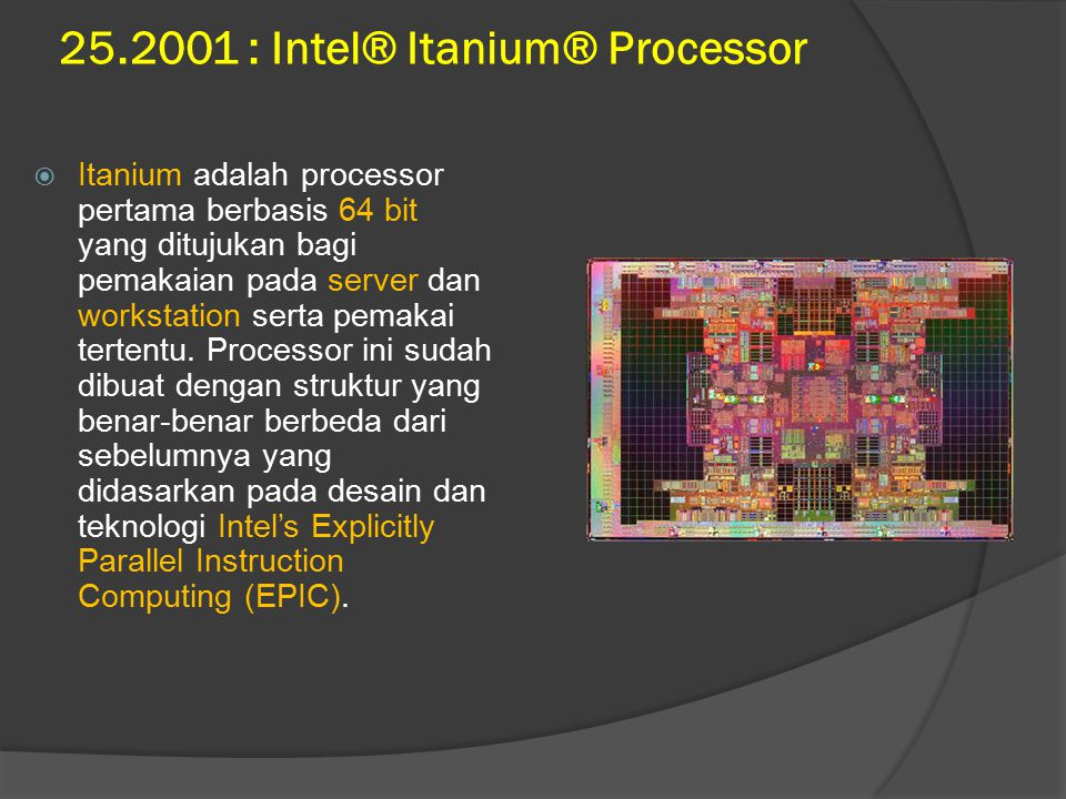 25.2001 : Intel® Itanium® Processor
