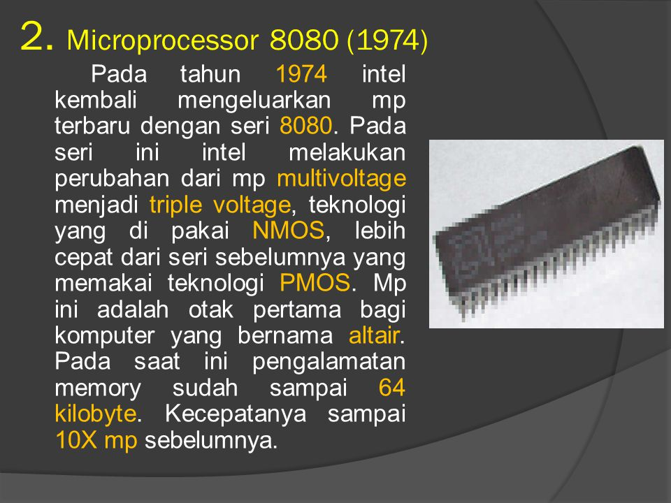 2. Microprocessor 8080 (1974)