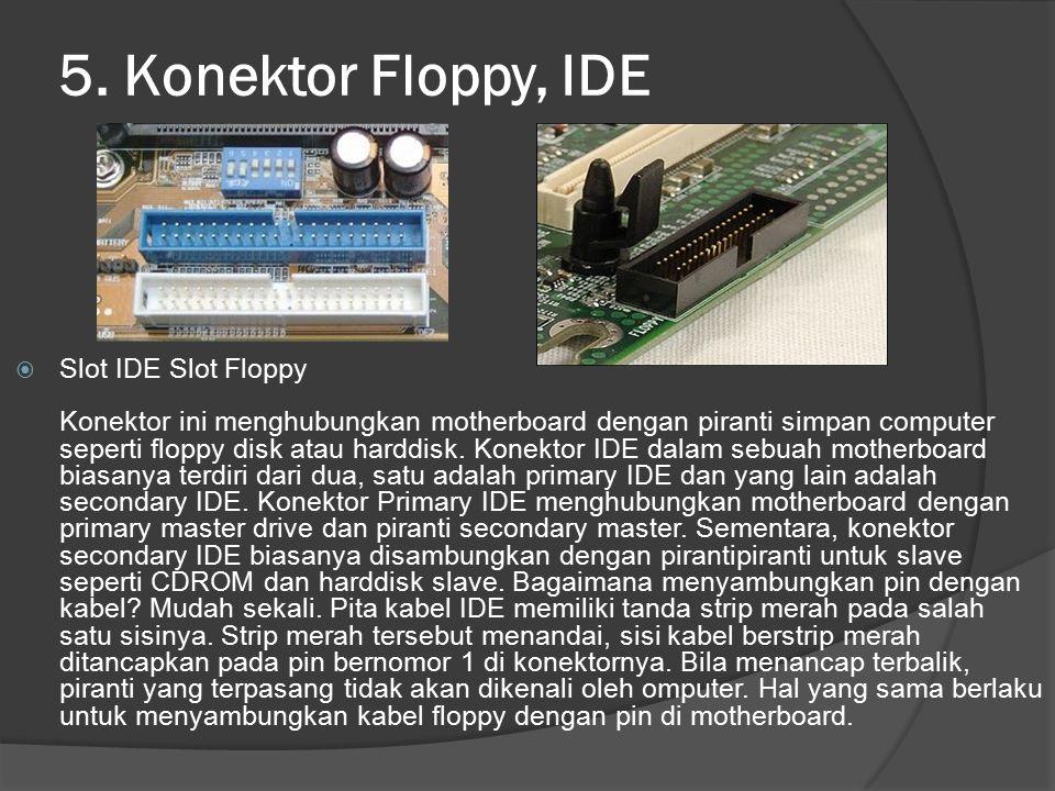 5. Konektor Floppy, IDE