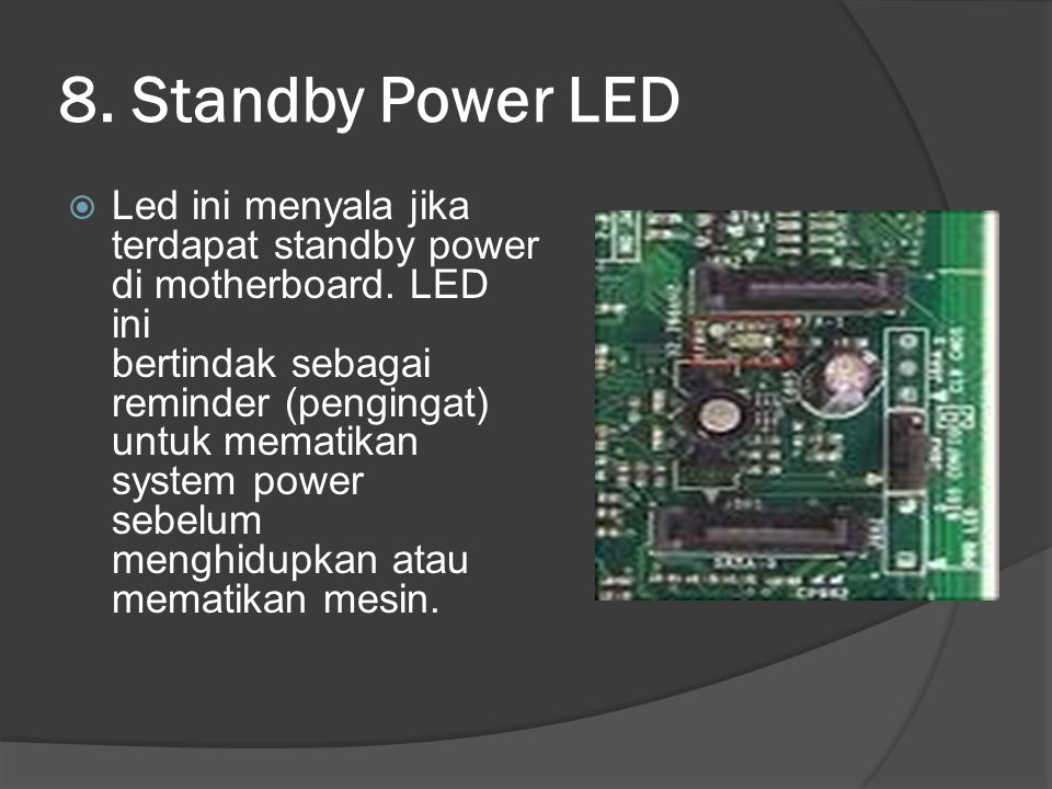 8. Standby Power LED