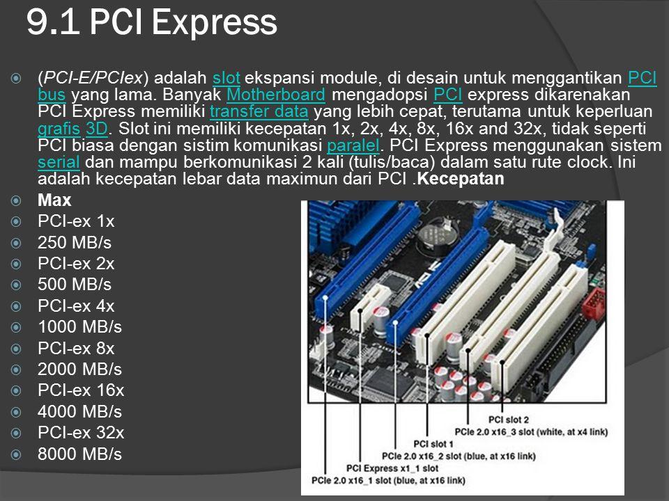 9.1 PCI Express