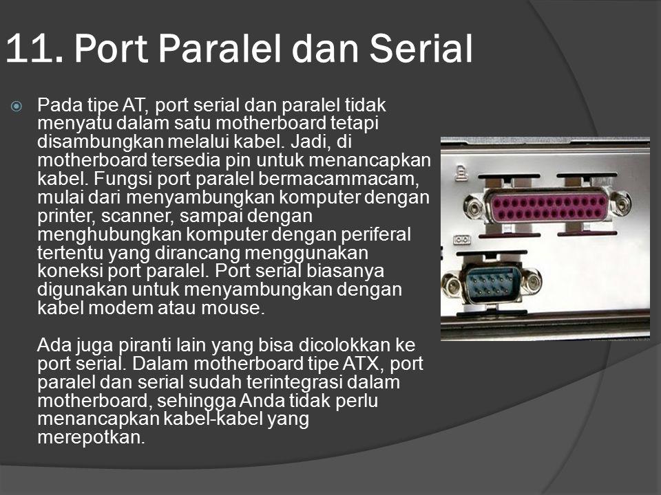11. Port Paralel dan Serial