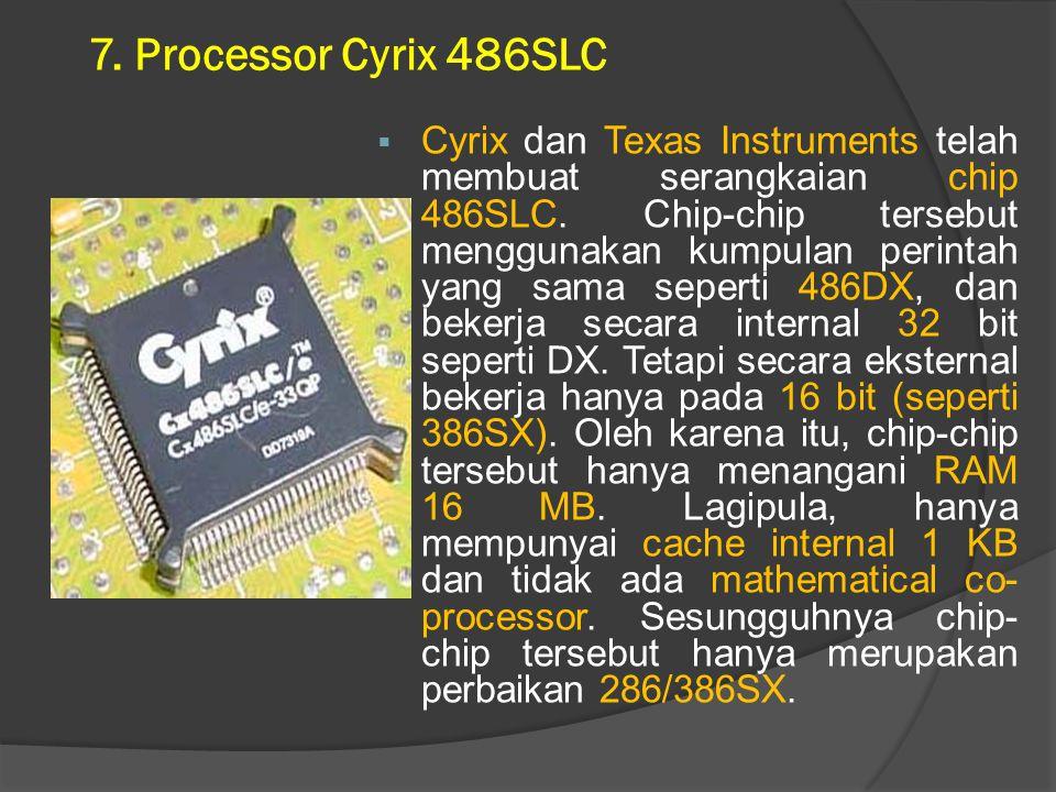 7. Processor Cyrix 486SLC