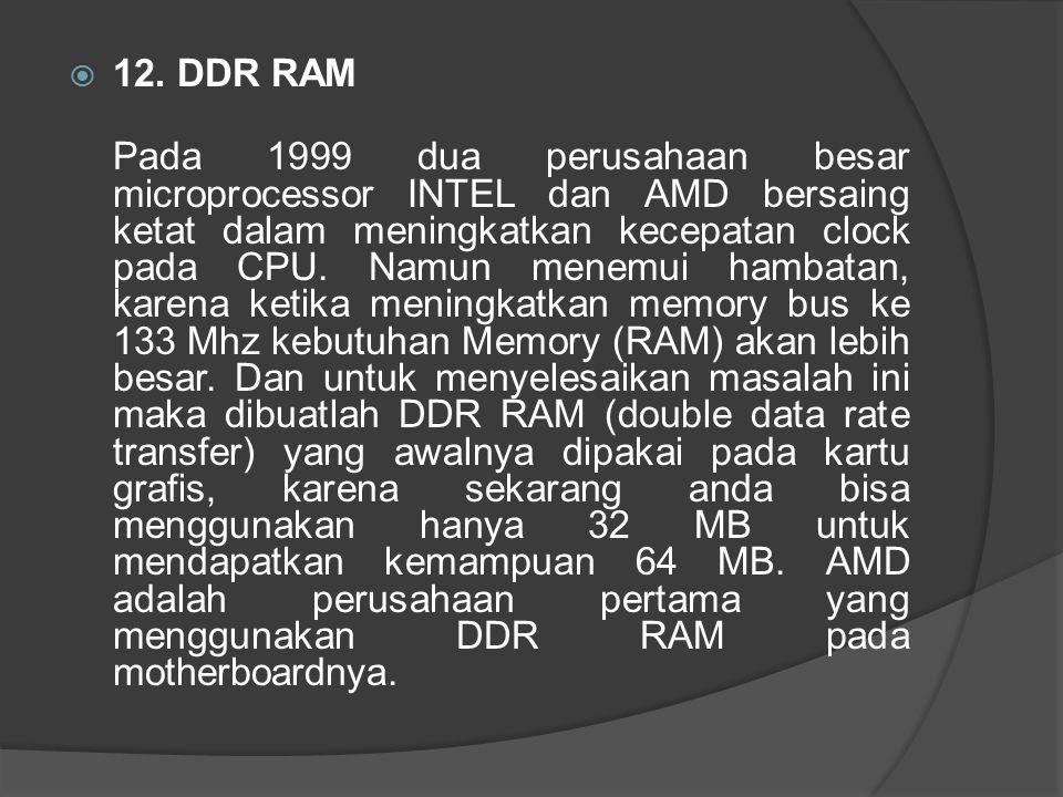 12. DDR RAM